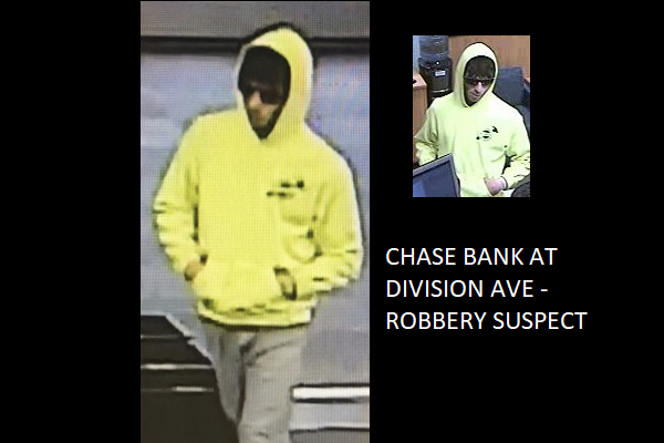 Chase Bank Robbery Suspect - Division Ave.